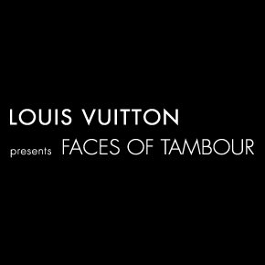 Louis-Vuitton-Faces-of-Tambour